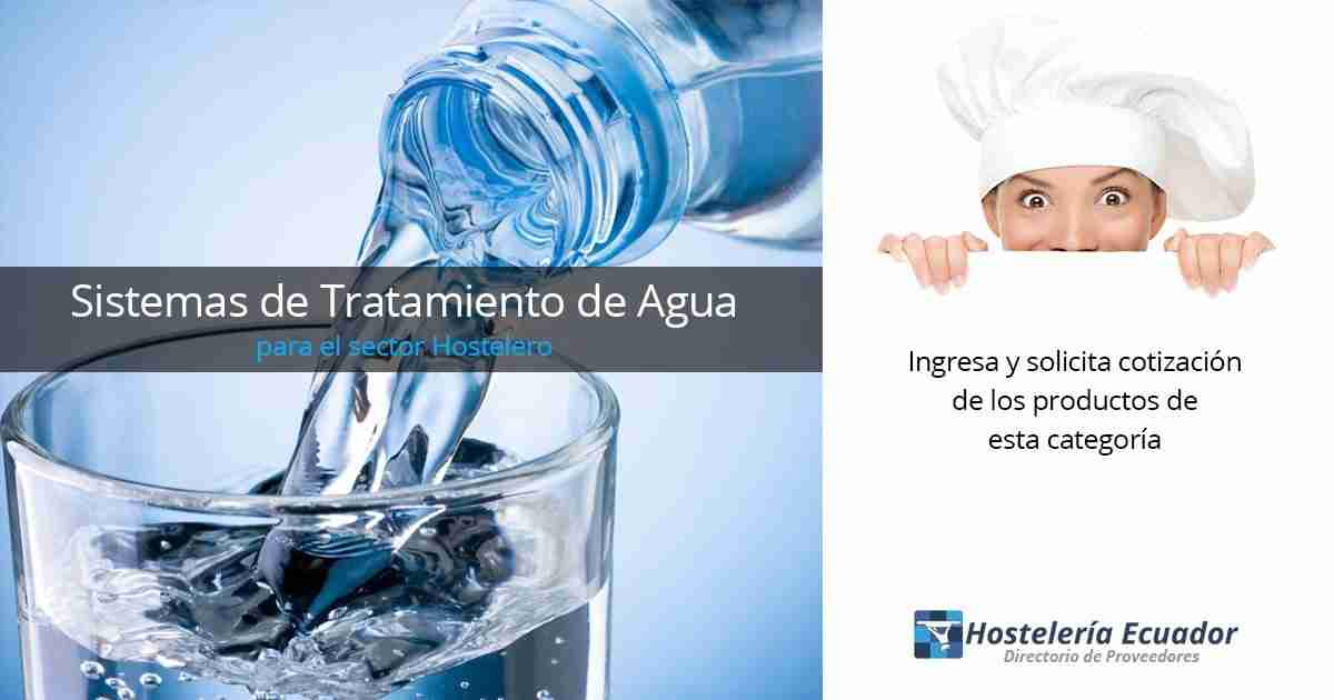 Sistemas de tratamiento de agua para hoteles y restaurantes - Tratamientos de agua ...